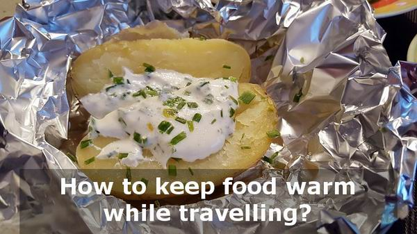 how to keep food warm while traveling